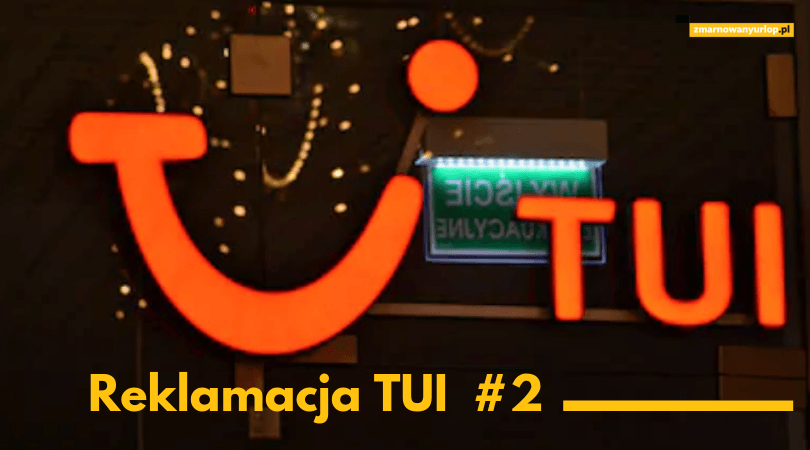 podpowiadamy jak skutecznie korzystać z elektronicznego formularza reklamacji nieudanych wakacji do biura podróży TUI