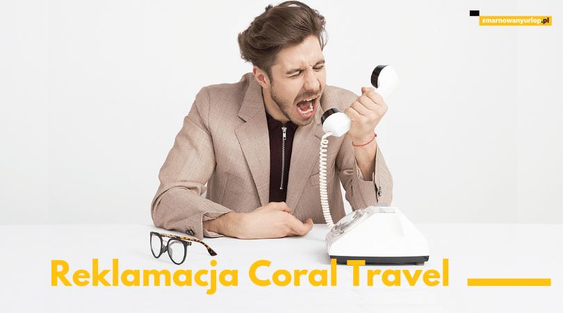 zmarnowany-urlop-pl-Jak-reklamować-nieudane-wakacje-z-biurem-podróży-Coral-Travel-Wezyr-Holidays-dowiedz-się-jak-dostać-odszkodowanie-i-zadośćuczynienie-za-swój-zmarnowany-urlop