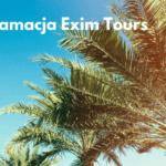 Reklamacja nieudanych wczasów do biura podróży Exim Tours