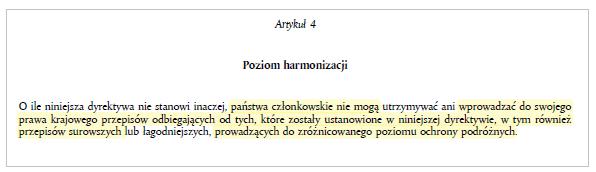 fragment artykułu 4 dyrektywy komisji europejskiej mówiący o tym, że państwa członkowskie nie mogą utrzymywać ani wprowadzać przepisów odbiegających od tych ustanowionych w dyrektywie
