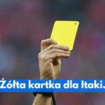 Żółta kartka dla Itaki